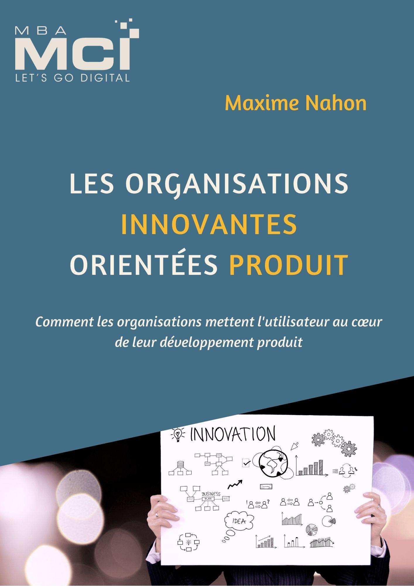 Maxime Nahon - Les organisations innovantes orientées produit²