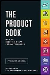 Product School : The Product Book