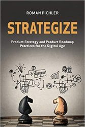 Roman Pichler : Strategize
